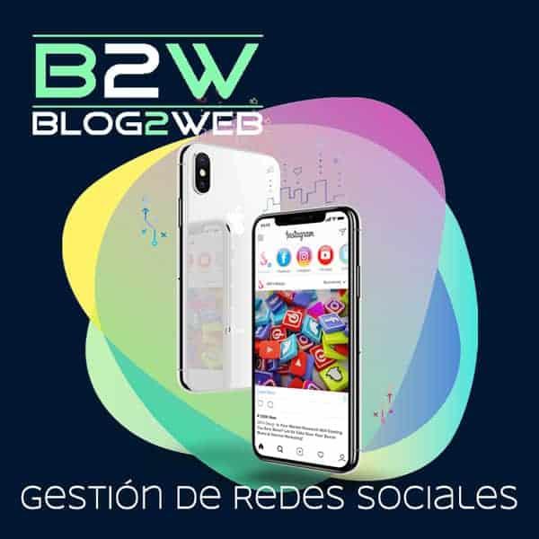 BLOG2WEB - Community managers para la gestión de tus redes sociales. Destacada.